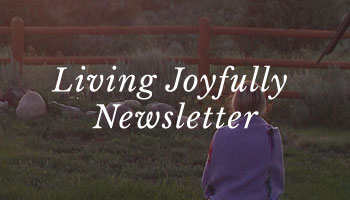 Welcome to the Living Joyfully Newsletter with Erin Menut